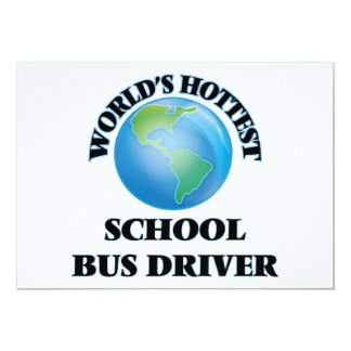 "World's Hottest School Bus Driver 5"" X 7"" Invitation Card"