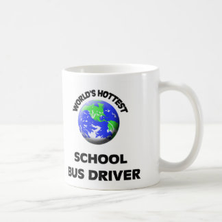World's Hottest School Bus Driver Classic White Coffee Mug