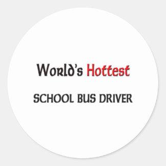 Worlds Hottest School Bus Driver Round Stickers
