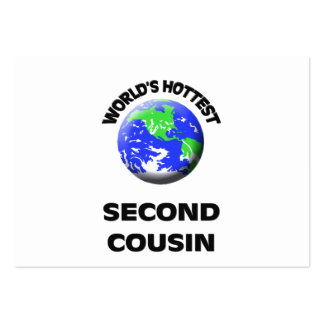 World's Hottest Second Cousin Business Cards