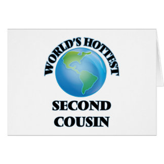 World's Hottest Second Cousin Stationery Note Card