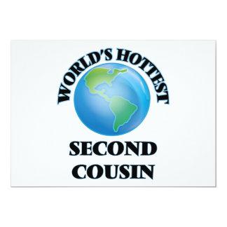 World's Hottest Second Cousin 5x7 Paper Invitation Card