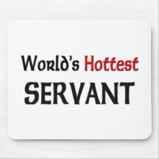 Worlds Hottest Servant Mouse Pad
