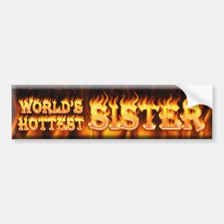 worlds hottest sister bumper sticker