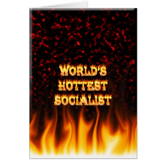 World's Hottest Socialist fire and flames red marb Card