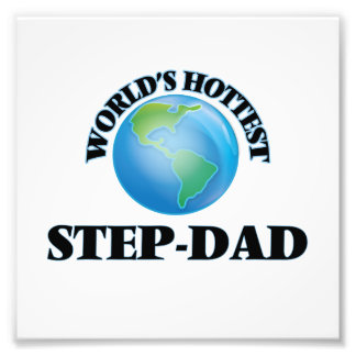 World's Hottest Step-Dad Photographic Print
