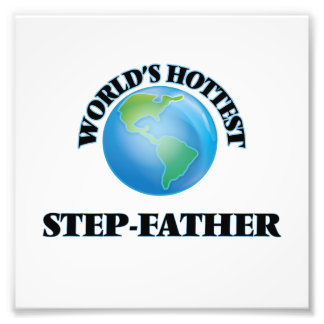 World's Hottest Step-Father Photo Print