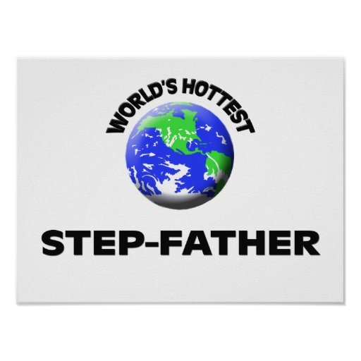 World's Hottest Step-Father Posters