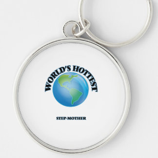 World's Hottest Step-Mother Silver-Colored Round Keychain