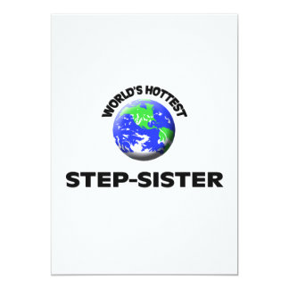 World's Hottest Step-Sister 5x7 Paper Invitation Card