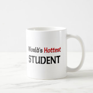 Worlds Hottest Student Coffee Mug