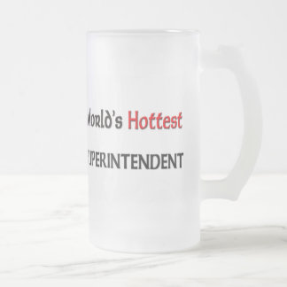Worlds Hottest Superintendent Frosted Glass Beer Mug