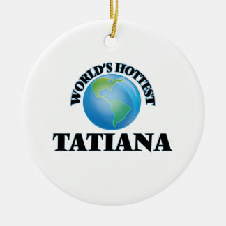 World's Hottest Tatiana Double-Sided Ceramic Round Christmas Ornament