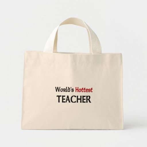 World's Hottest Teacher Bag