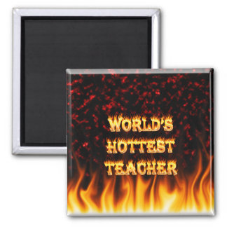 World's hottest Teacher fire and flames red marble 2 Inch Square Magnet