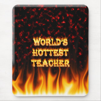 World's hottest Teacher fire and flames red marble Mouse Pad