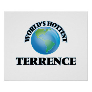 World's Hottest Terrence Print