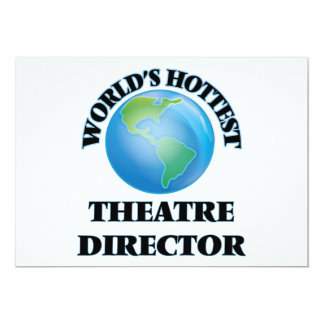 World's Hottest Theatre Director Custom Invitations