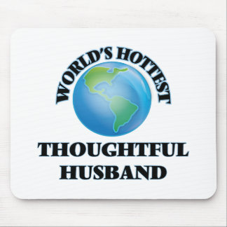 World's Hottest Thoughtful Husband Mouse Pads