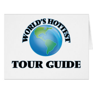 World's Hottest Tour Guide Card