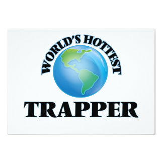 World's Hottest Trapper Announcements