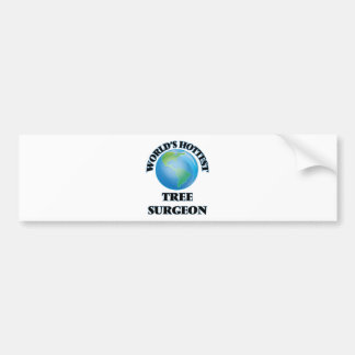 World's Hottest Tree Surgeon Bumper Stickers