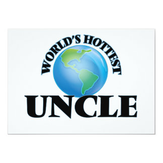 World's Hottest Uncle 5x7 Paper Invitation Card