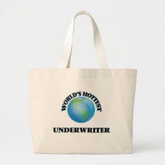 World's Hottest Underwriter Tote Bag