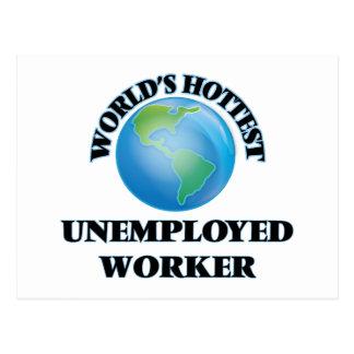 World's Hottest Unemployed Worker Postcards