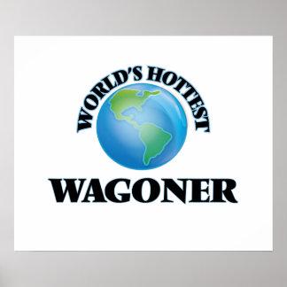 World's Hottest Wagoner Poster
