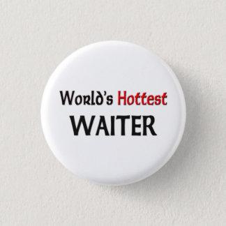World's Hottest Waiter Button