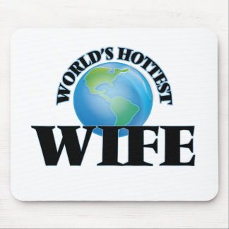 World's Hottest Wife Mousepad