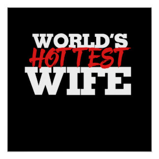 World's Hottest Wife Poster