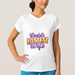 Women's Champion Double-Dry V-Neck T-Shirt with World's Hottest Wife design