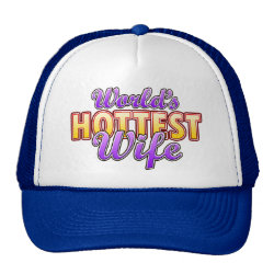 Trucker Hat with World's Hottest Wife design