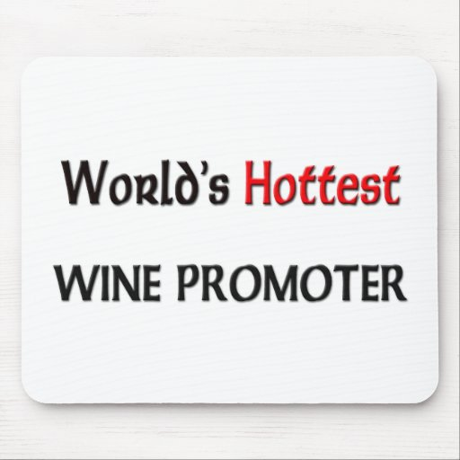 World's Hottest Wine Promoter Mouse Pad