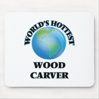 World's Hottest Wood Carver Mouse Pads