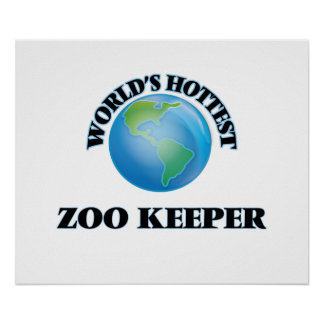 World's Hottest Zoo Keeper Poster