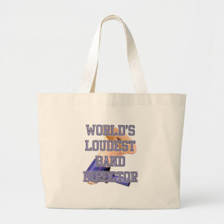 World's Loudest Band Director Large Tote Bag