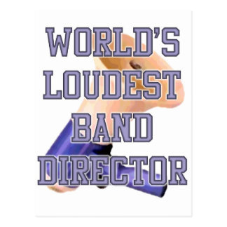World's Loudest Band Director Postcard