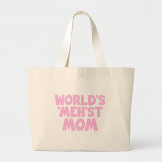 World's Mehst Mom Canvas Bags