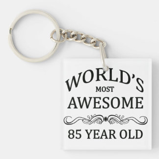 World's Most 85 Year Old Single-Sided Square Acrylic Keychain
