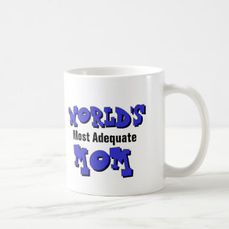 World's Most Adequate Mom Mug