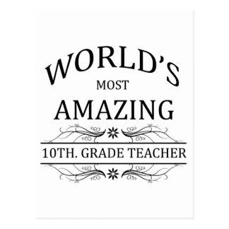 World's Most Amazing 10th. Grade Teacher Postcard