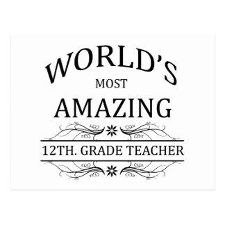World's Most Amazing 12th. Grade Teacher Postcard