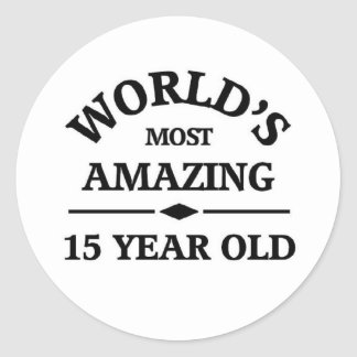 World's most amazing 15 year old classic round sticker