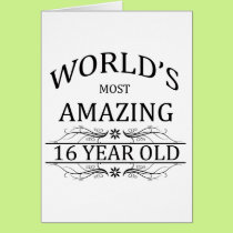 World's Most Amazing 16 Year Old. Card