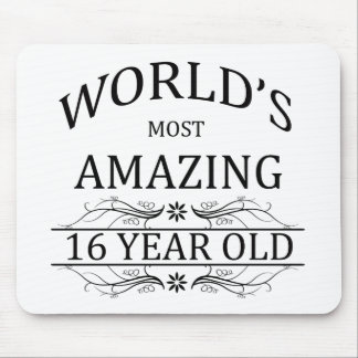 World's Most Amazing 16 Year Old. Mouse Pad