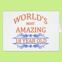 World's Most Amazing 18 Year Old Card