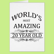 World's Most Amazing 20 Year Old. Card